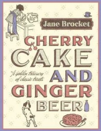 cherry cake and ginger beer jane brocket